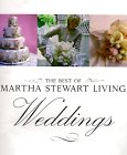 The Best of Martha Stewart Living - Weddings