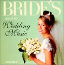 Bride's Guide to Wedding Music, Vol.2